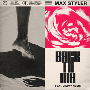 Max Styler Releases New Single 'Back To Me' Featuring Jimmy Nevis