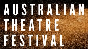 AUSTRALIAN THEATRE FESTIVAL - NYC Announces Inaugural New Play Award Winner