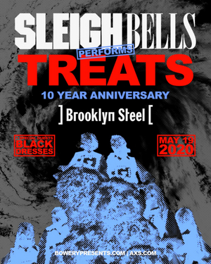 Sleigh Bells Announce 10th Anniversary of 'Treats' NYC Show