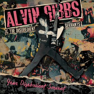 Alvin Gibbs Leads An All-Star Line-Up Of Punk Rock Rebels On Debut Album 'Your Disobedient Servant'