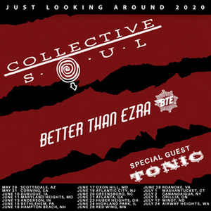 Collective Soul Announces 'Just Looking Around 2020' Summer Tour With Better Than Ezra And Special Guest Tonic