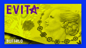 Starring Buffalo is Postponing Production of EVITA