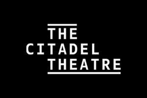 Citadel Theatre Announces Postponement of Upcoming Productions