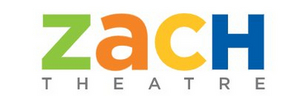 ZACH Theatre Announces Additional Cancellations