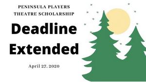 Peninsula Players Theater Extends Scholarship Deadline