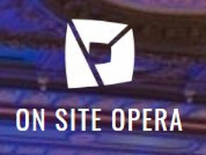 On Site Opera to Stream Operas and Provide Virtual Resources