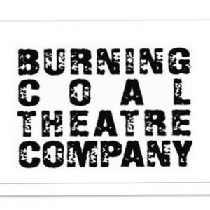 Burning Coal Theatre Company Announces Full WAIT TIL YOU SEE THIS! 2020 Season