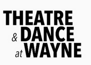 Theatre and Dance at Wayne Creates Online Programming in Response to Pandemic