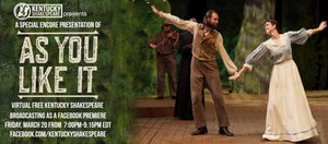 Kentucky Shakespeare to Present Encore Presentation of AS YOU LIKE IT Tonight on Facebook