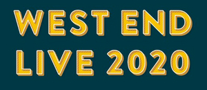WEST END LIVE Has Been Cancelled
