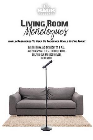 The Sauk Announces LIVING ROOM MONOLOGUES Project