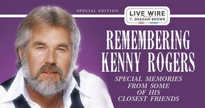 'Remembering Kenny Rogers' Special Hosted By T. Graham Brown Set To Air On SiriusXM's Prime Country Channel