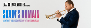 Jazz at Lincoln to Present SKAIN'S DOMAIN: AN INTIMATE WEEKLY CONVERSATION