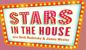 Seth Rudetksky's STARS IN THE HOUSE Will Now Also Air on SiriusXM