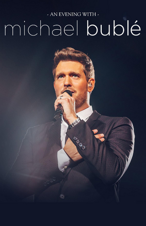 'An Evening With Michael Buble' Additional Tour Dates Postponed
