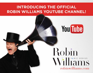 Robin Williams YouTube Channel Launches Today