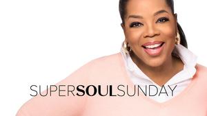 OWN Celebrates Palm Sunday & Easter Sunday WithSUPER SOUL SUNDAY Episode Marathons