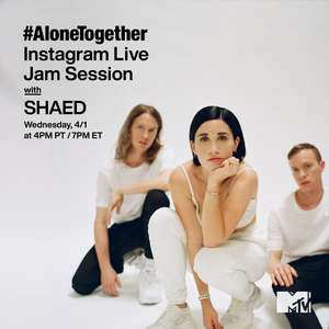 SHAED to Perform on MTV's Instagram Live Tonight