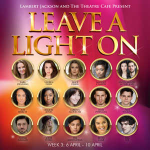 Fra Fee, Renee Lamb, Alice Fearn, Jodie Steele, and More Set For LEAVE A LIGHT ON Concert Series Next Week