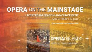 Opera Orlando Will Announce its 2020-21 Season Via Livestream