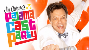 BWW Feature: Jim Caruso's Pajama Cast Party Live Streams on Youtube April 6th