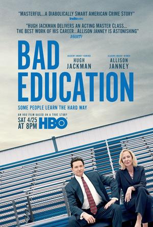 BAD EDUCATION, Starring Hugh Jackman And Allison Janney, Debuts April 25