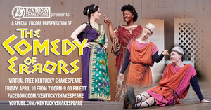 Kentucky Shakespeare to Present Special Encore Presentation of THE COMEDY OF ERRORS