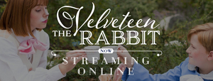 Hale Center Theater Orem to Produce THE VELVETEEN RABBIT Streaming Online