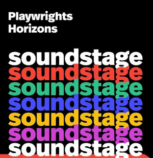 Playwrights Horizons Launches Scripted Fiction Podcast SOUNDSTAGE