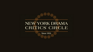 2020 New York Drama Critics' Circle Awards Will Be Announced on April 29
