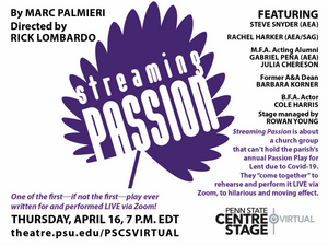 Penn State Centre Stage Virtual Presents Live New Play STREAMING PASSION