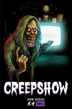 AMC To Air The First Season Of Shudder's Horror Anthology Series CREEPSHOW