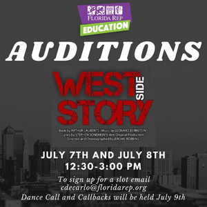 Florida Rep Education Offering Students Opportunity to Audition for WEST SIDE STORY!