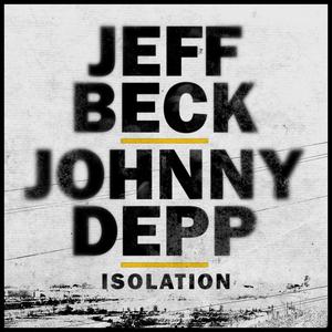 Jeff Beck & Johnny Depp Release Cover of John Lennon's 'Isolation'