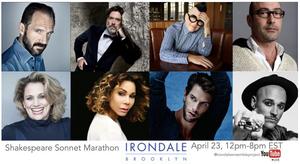 Ralph Fiennes, Daphne Rubin-Vega, Cady Huffman and More to Join Ironadale Shakespeare SONNET MARATHON