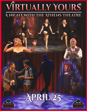 Athens Theatre Will Present VIRTUALLY YOURS: A NIGHT WITH THE ATHENS THEATRE