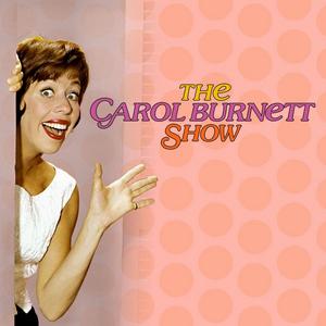 Shout! Factory TV Releases all 11 Seasons of the CAROL BURNETT SHOW