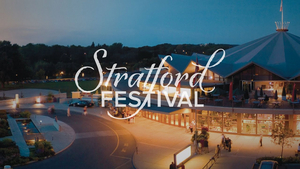BWW Feature:  To the Stratford Festival, with Love...