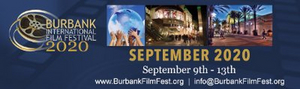 Burbank International Film Festival Announces New Award Category Spotlighting Excellence in 'Films Made from Home'