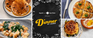 "BLUPRINT Partners with OpenTable for Free Online Series, ""Dinner at Home"""
