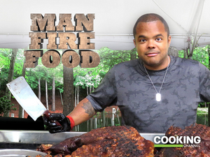Cooking Channel Announces New Season of MAN FIRE FOOD
