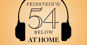 Laura Bell Bundy, Colton Ryan, Andy Karl, Orfeh and More Featured in Upcoming Feinstein's/54 Below Online Schedule