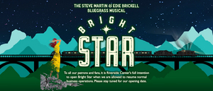 Riverside Center for the Performing Arts Continues to Prepare For Post-Pandemic Performance of BRIGHT STAR