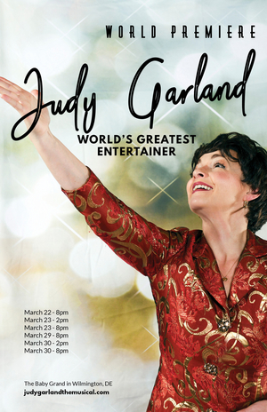BWW Interview: JUDY GARLAND 'WORLD'S GREATEST ENTERTAINER' at Grand Opera House available for licensing