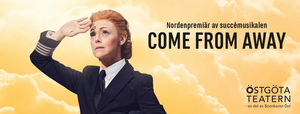 BWW Previews: COME FROM AWAY at Östgötateatern