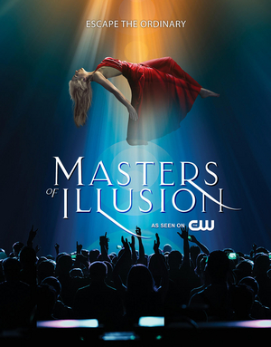 MASTERS OF ILLUSION Returns to The CW on May 15