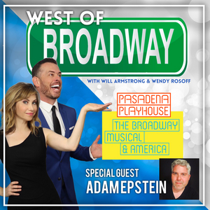 Podcast: West of Broadway- Musical Theater and America with Adam Epstein
