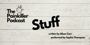 BWW Review: STUFF, The Painkiller Project