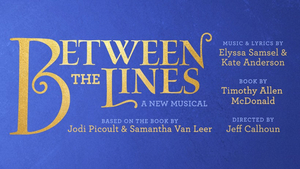 BETWEEN THE LINES Starring Arielle Jacobs, Julia Murney and More Will Now Open Spring 2021 Off-Broadway