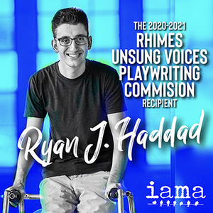 IAMA Names Ryan J. Haddad 2020 Recipient of Shonda Rhimes 'Unsung Voices Playwriting Commission'